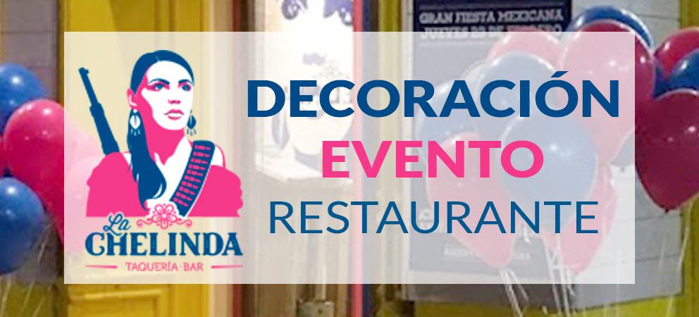 Decoración con globos restaurante Taquería la Chelinda